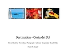 Destination - Costa del Sol