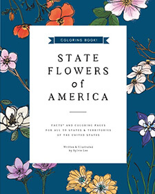 State Flowers of America: Coloring Book Von Sylvie Lee